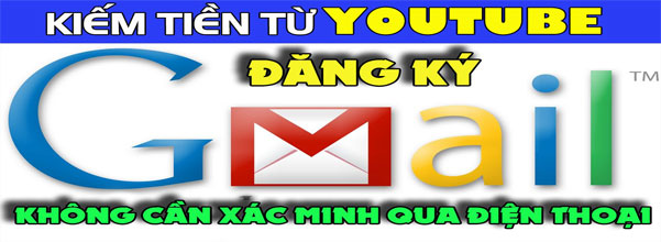 dang-ky-gmail-youtube-ko-can-xac-minh-so-dt-banner